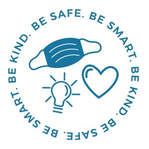 Be Safe Be Smart Be Kind